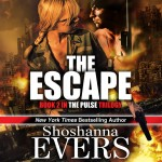 The Escape, Book 2 in the Pulse Trilogy AUDIOBOOK by Shoshanna Evers
