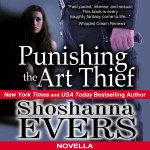 Punishing the Art Thief Audiobook by Shoshanna Evers
